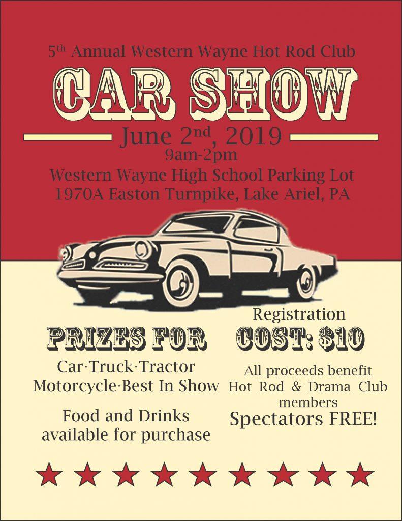 Western Wayne To Host 5th Annual Car Show On Sunday June 2 Western Wayne School District Lake Ariel Pa 18436